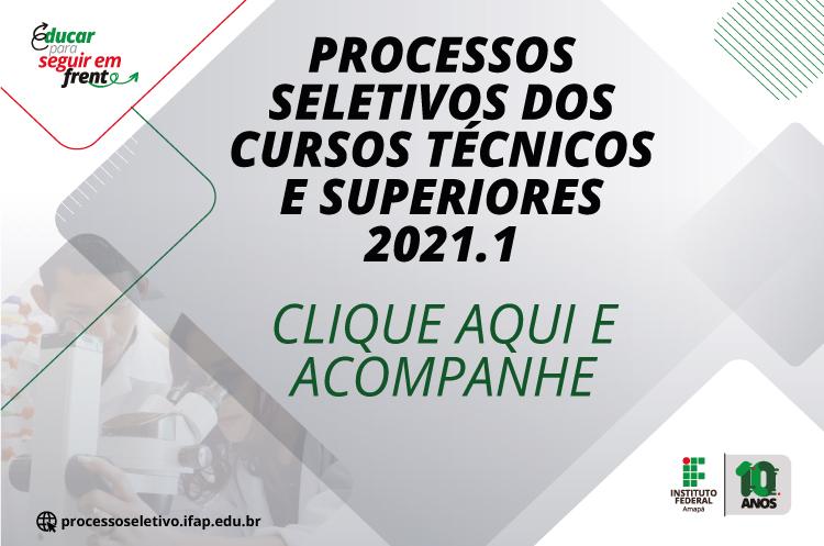 PS Ifap 2021.1 - Técnico e Superior   Acompanhe